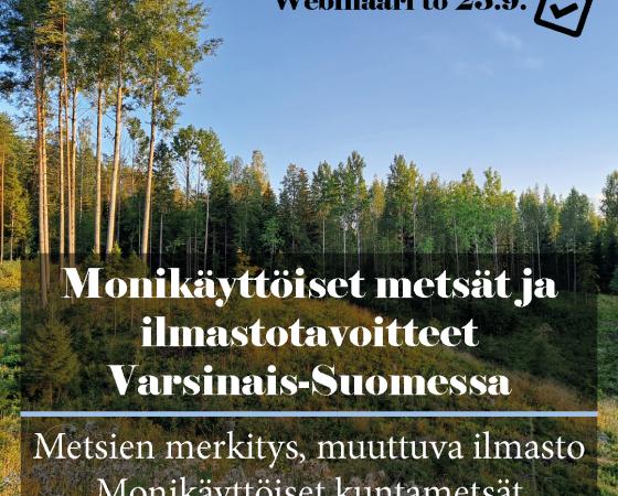Webinaari: Monikäyttöiset metsät ja ilmastotavoitteet Varsinais-Suomessa 23.9.2021